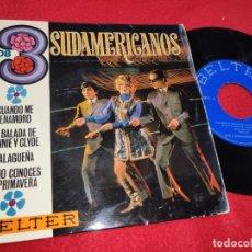 Discos de vinilo: LOS 3 SUDAMERICANOS LA BALADA DE BONNIE Y CLYDE/TU NO CONOCES LA PRIMAVERA +2 EP 1968 BELTER. Lote 198921531