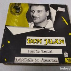 Discos de vinilo: DON JUAN - MARIA ISABEL C/W HELLO IN AMERICA. Lote 198938675