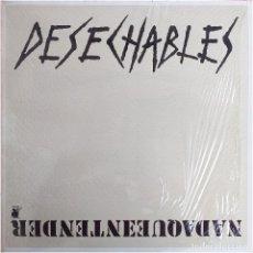 Discos de vinilo: DESECHABLES - NADA QUE ENTENDER - MINI LP SPAIN 1987 - RNE N3 10003 PR. Lote 198947052
