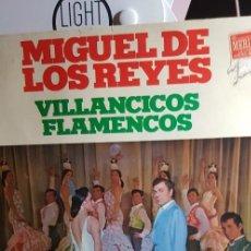 Discos de vinilo: MIGUEL DE LOS REYES.VILLANCICOS FLAMENCOS 1974. GAVIOTA. Lote 198949656