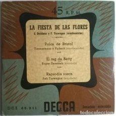 Discos de vinilo: ACORDEÓN VVAA. LA FIESTA DE LAS FLORES/ POLCA DE BRISTOL/ EL RAG DE BETTY/ RAPSODIA SUECA. DECCA. Lote 198956540