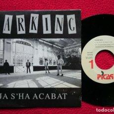 Discos de vinilo: SINGLE PARKING JA S'HA ACABAT - 1992 - PICAP - SPAIN - PROMO (EX-/EX-) 4. Lote 198965055