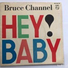 Discos de vinilo: EP BRUCE CHANNEL / HEY BABY /CHICA DE ENSUEÑO/ EL HOMBRE/ SI HUBIERA SABIDO EDITADO EN ESPAÑA. Lote 198980138