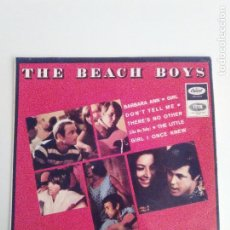 Discos de vinilo: THE BEACH BOYS BARBARA ANN + 3 ( 1966 EMI CAPITOL SP ) GIRL DONT TELL ME THERE'S NO OTHER LITTLE . Lote 198988337