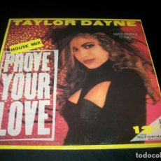 Discos de vinilo: TAYLOR DAYNE – PROVE YOUR LOVE (HOUSE MIX) MAXISINGLE DE ARISTA DE 1988 - SPAIN. Lote 199058511