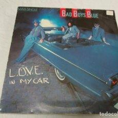Discos de vinilo: BAD BOYS BLUE – L.O.V.E. IN MY CAR. Lote 199066283