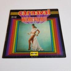 Discos de vinilo: CARNAVAL - WILMA PALMER 1972 LP MARFER. Lote 199078293