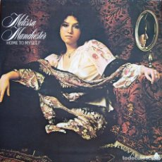 Discos de vinilo: MELISSA MANCHESTER - HOME TO MYSELF. Lote 199080567