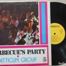 Discos de vinilo: ATTYCUM GROUP BARBECUE'S PARTY LP VINYL MADE IN SPAIN 1978. Lote 199088240