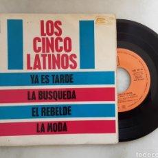 Discos de vinilo: LOS CINCO LATINOS EP YA ES TARDE +3. Lote 199088718