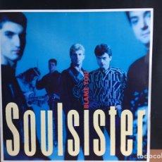 Discos de vinilo: SOULSISTER - BLAME YOU (EMI) 12EM 133 (D:NM). Lote 199106943