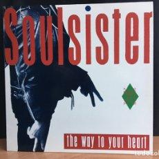 Discos de vinilo: SOULSISTER - THE WAY TO YOUR HEART (MAXI) (EMI, EMI) 052 11 9239 6 (D:NM). Lote 199106991