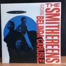 Discos de vinilo: THE SMITHEREENS FEATURING BELINDA CARLISLE - BLUE PERIOD (ENIGMA RECORDS) (D:NM). Lote 199107026