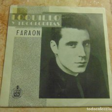Dischi in vinile: LOQUILLO Y TROGLODITAS – FARAON - SINGLE 1986. Lote 199116633