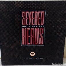 Discos de vinilo: SEVERED HEADS - HOT WITH FLEAS MAXI NETTWERK EDIC. CANADA - 1987. Lote 199129207