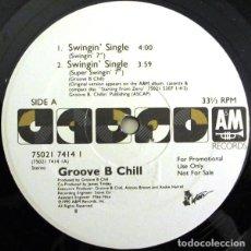 Discos de vinilo: GROOVE B CHILL - SWINGIN' SINGLE - MAXI-SINGLE PROMO US 1990. Lote 199131165