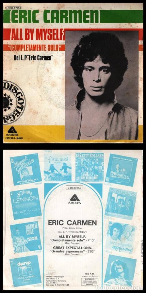 XX VINILO, ERIC CARMEN, ALL BY MYSELF Y GREAT EXPECTATIONS. (Música - Discos - Singles Vinilo - Cantautores Internacionales)