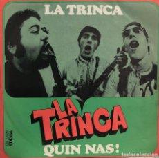 Discos de vinilo: LA TRINCA, SINGLE LA TRINCA Y QUIN NAS. Lote 199154201