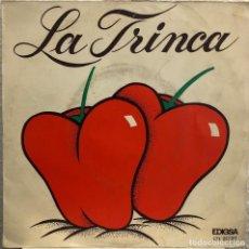 Discos de vinilo: LA TRINCA, SINGLE A COLLIR PEBROTS Y MOROS A LA COSTA . Lote 199154827