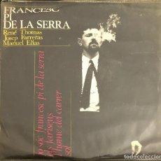 Discos de vinilo: FRANCESC PI DE LA SERRA, EP. Lote 199162530