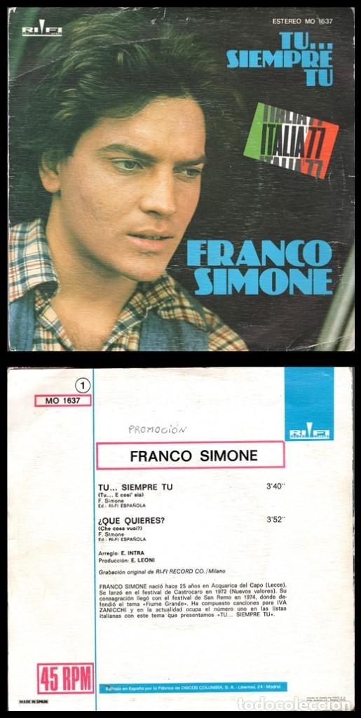 XX VINILO, FRANCO SIMONE, TU.. SIEMPRE TU Y QUE QUIERES. (Música - Discos - Singles Vinilo - Cantautores Extranjeros)