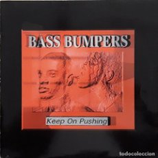 Discos de vinilo: BASS BUMPERS - KEEP ON PUSHING. Lote 199172950
