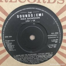 Discos de vinilo: SOUNDS / EMI ROCK SHOWDOWN USA V UK - 7'' UK 1986 - SAXON, JASON & THE SCORCHERS, PHANTOM ROCKER & S. Lote 199188550