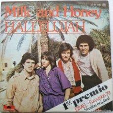 Discos de vinilo: MILK AND HONEY - HALLELUJAH (SINGLE) (POLYDOR) 20 01 870 (D:NM). Lote 199192816