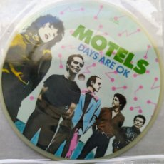 Discos de vinilo: MOTELS - DAYS ARE OK (SINGLE, LTD, PICTURE DISC) (CAPITOL RECORDS)	CLP 16149 (D:NM). Lote 199192896