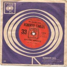 Dischi in vinile: ROBERTO CARLOS,AMADA AMANTE Y SOLO TENGO UN CAMINO EDICION URUGUAY. Lote 253063945
