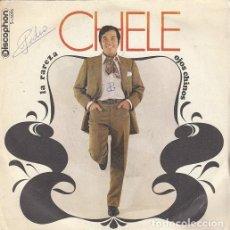 Discos de vinilo: CHELE - LA RAREZA / OJOS CHINOS - SINGLE DE VINILO RUMBAS - DISCOPHON 1970 #. Lote 199201326