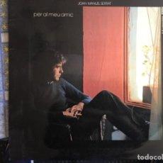 Discos de vinilo: SERRAT PER AL MEU AMIC. Lote 199202547