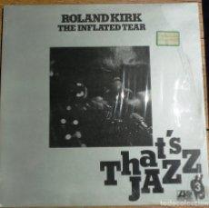 Discos de vinilo: ROLAND KIRK. THE INFLATED TEAR. THAT'S JAZZ VOL. 3 ATLANTIC HATS 421-216 LP 1977 SPAIN . Lote 199204716