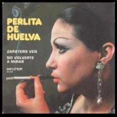 Discos de vinilo: XX VINILO, PERLITA DE HUELVA, ZAPATERO VEN Y NO VOLVERTE A MIRAR.. Lote 199215846