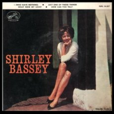 Discos de vinil: XX VINILO, SHIRLEY BASSEY, WHAT NOW MY LOVE, HOW CAN YOU TELL, I (WHO HAVE NOTHING) Y DEMAS.. Lote 199231037