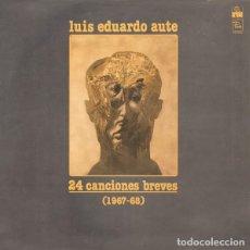Discos de vinilo: LP 24 CANCIONES BREVES.LUIS EDUARDO AUTE-ORIGINAL ANALÓGICO SPAIN- REEDICIÓN OFICIAL 1977. Lote 199250930