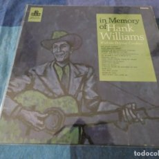Discos de vinilo: TREMENDO LP HANK WILLIAMS IN MEMORY OF WTIH THE DRIFTING COWBOYS UK MONO 1965 APROX BUEN ESTADO. Lote 199273366