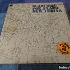 Discos de vinilo: DOBLE LP PROGRESIVO ITALIANO NEW TROLLS SEARCHING FOR A LAND NOVOLA 1977 MUY BUEN ESTADO PROMO. Lote 199278241