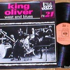 Discos de vinilo: KING OLIVER FRANCE LP 1970S WEST END BLUES AIMEZ VOUS LE JAZZ Nº 21 CBS 63.610 DIXIELAND IMPORTACION. Lote 199279632