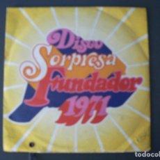 Discos de vinilo: DISCO SORPRESA FUNDADOR 1971. Lote 199287643