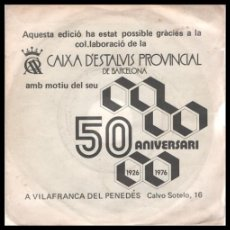 Discos de vinilo: XX VINILO, CAIXA D,ESTALVIS PROVINCIAL DE BARCELONA, 50 ANIVERSARI, A VILAFRANCA DEL PENEDES.. Lote 199298875