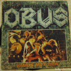 Disques de vinyle: OBUS - VAMOS MUY BIEN - SINGLE 1984. Lote 199308452