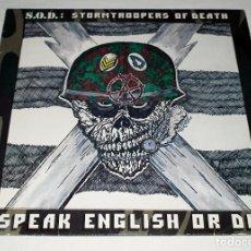 Discos de vinilo: LP S.O.D. STORMTROOPERS OF DEATH - SPEAK ENGLISH OR DIE. Lote 199323071