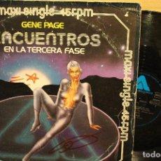 Discos de vinilo: GENE PAGE / ENCUENTROS EN LA TERCERA FASE / 1978 ARISTA MAXI SINGLE . Lote 199335945