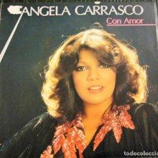 Discos de vinilo: ANGELA CARRASCO - CON AMOR . Lote 199337541