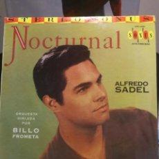 Discos de vinilo: NOCTURNAL ALFREDO SADEL NOCHE DE LUNA, AQUELLOS OJOS VERDES, MI MARIPOSA, TABOJA . Lote 199340493
