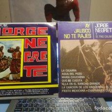 Discos de vinilo: 2 LPS JORGE NEGRETE Y EL TRIO CALAVERAS HAY JALISCO NO TE RAJES, ME HE DE COMER ESA TUNA. Lote 199340617