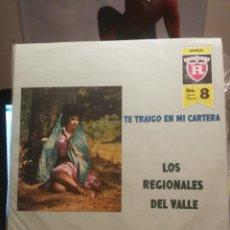 Discos de vinilo: GRUPO LOS REGIONALES DEL BAILE, TE TRAIGO EN MI CARTERA REGENTE EDICION VENEZUELA. Lote 199340788