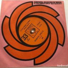 Discos de vinilo: DISCO 7 PULGADAS ROBERTO CARLOS /L'ULTIMA COSA / CANZONE PER TE EDITADO EN BRASIL 1968. Lote 199380918