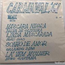 Discos de vinilo: DISCO 7 PULGADAS CARNAVAL 67 DALVA DE OLIVEIRA/JOAO DIAS/ORLANDO DIAS/HUGO SANTANA EDITA BRASIL 1967. Lote 199381365